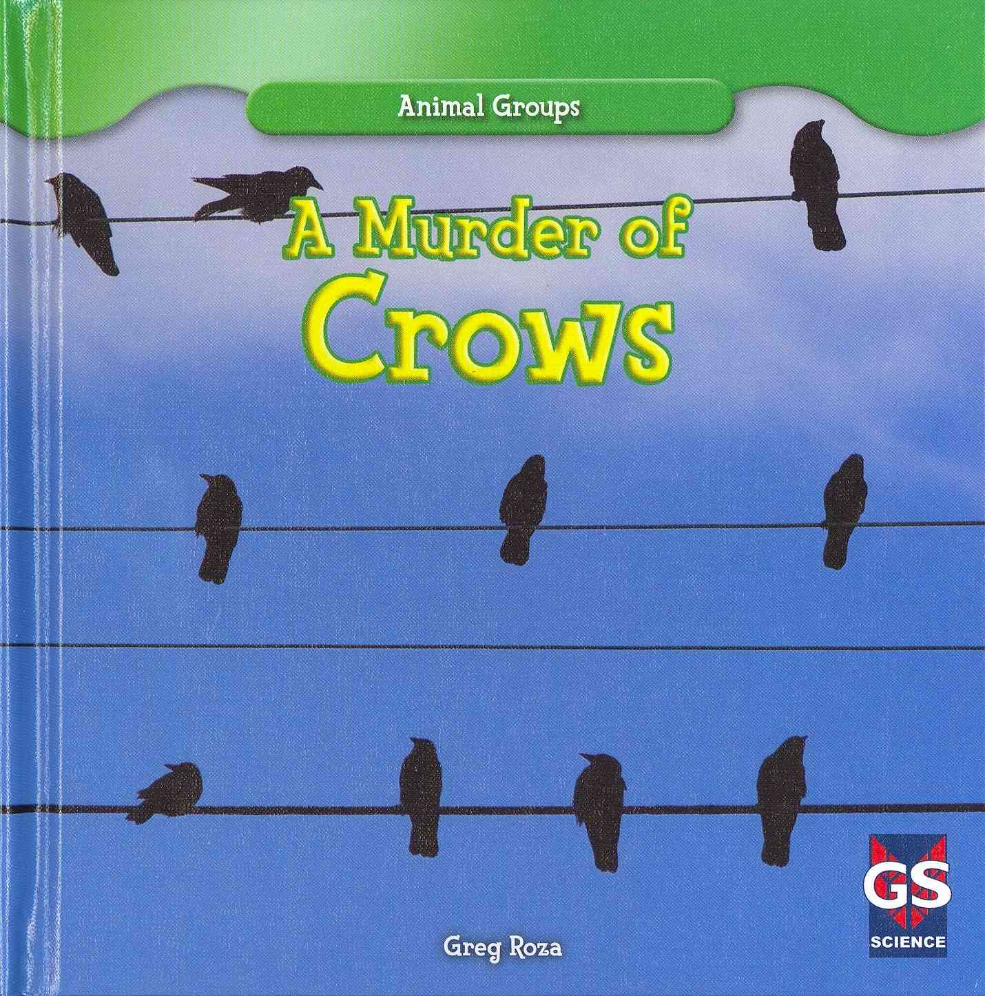 A Murder of Crows By Roza, Greg
