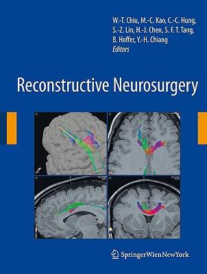 Reconstructive Neurosurgery By Chiu, W. T. (EDT)/ Kao, Ming-chien (EDT)/ Hung, C. C. (EDT)/ Lin, S. Z. (EDT)/ Chen, H. J. (EDT)